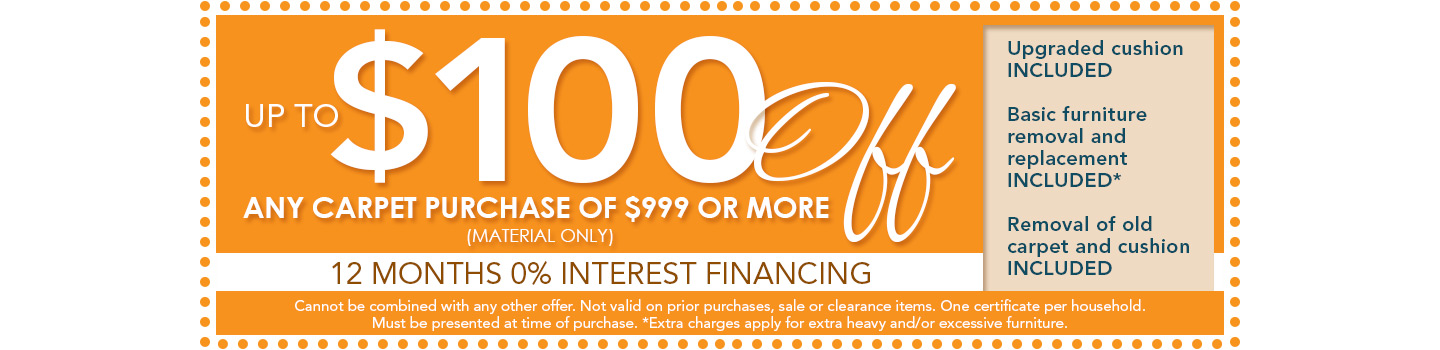 Coupon for $100 off any carpet purchase of $999 or more